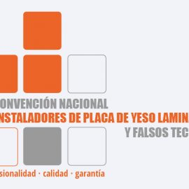 5ª CONVENCIÓN NACIONAL DE INSTALADORES DE PLACA DE YESO LAMINADO Y FALSOS TECHOS
