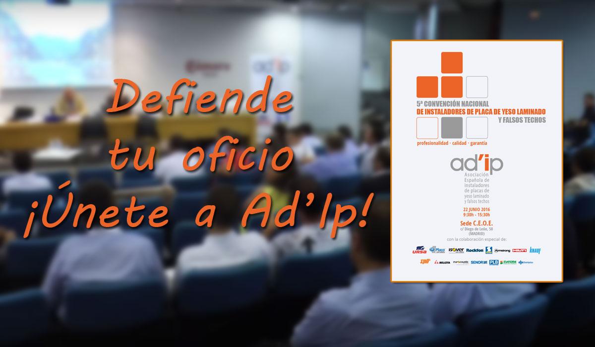Unete a Ad'ip 5ª Convención Nacional , Madrid