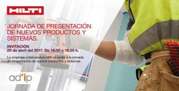 HILTI os invita a la jornada de presentación de nuevos productos y sistemas.