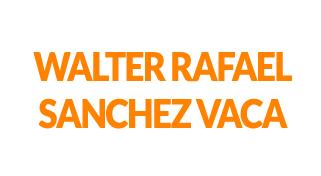 WALTER RAFAEL SANCHEZ VACA