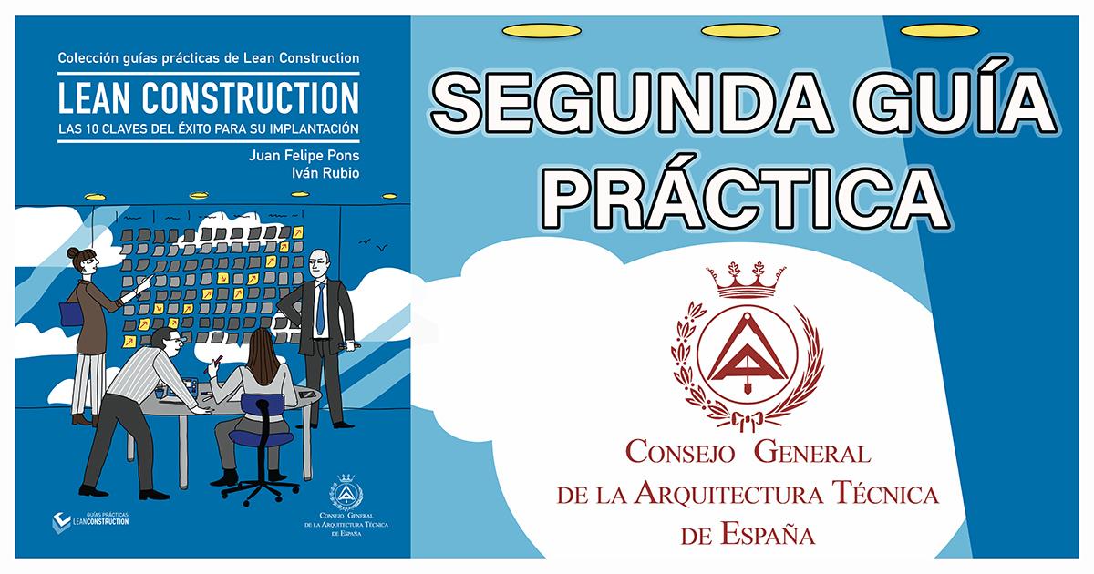 PUBLICACIÓN-SEGUNDA-GUÍA-PRÁCTICA-LEAN-CONSTRUCTION