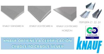 KNAUF-CERTIFICACIÓN-CRADLE-TO-CRADLE-SILVER