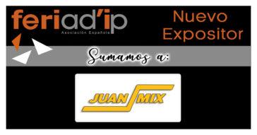 FERIAD'IP-Sumamos-Nuevo-Expositor-JUAN-MIX-1200X630