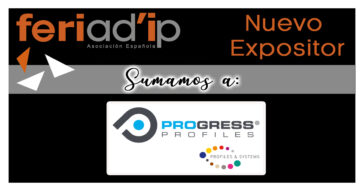 FERIAD'IP-Sumamos-Nuevo-Expositor-PROGRESS-PROFILES-1200x630