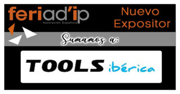 FERIAD'IP-Sumamos-Nuevo-Expositor-Tools-Ibérica-1200X630